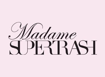 Madame Supertrash